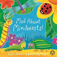 Mad About Minibeasts! (BOK)