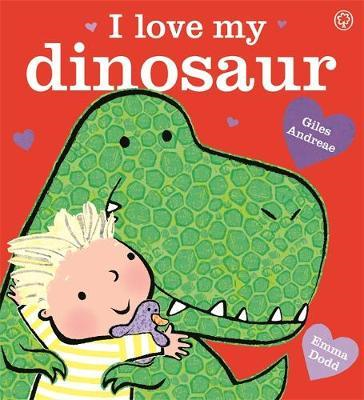 I Love My Dinosaur (BOK)