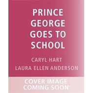 Produktbilde for Prince George Goes to School (BOK)