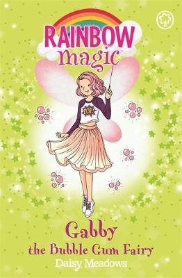 Rainbow Magic: Gabby the Bubble Gum Fairy (BOK)