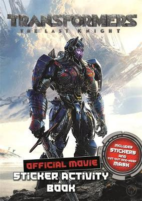 Transformers The Last Knight Movie Sticker Activity Book (BOK)