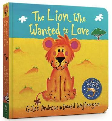Lion Who Wanted To Love (BOK)