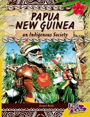 Papua New Guinea Fast Lane Gold Non-Fiction
