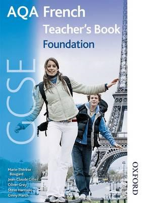 AQA GCSE French Foundation Teacher Book (BOK)