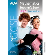 New AQA GCSE Mathematics Unit 1 Foundation Teacher's Book (BOK)