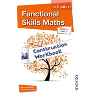 Functional Skills Maths In Context Construction Workbook Ent (BOK)