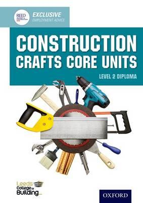 Construction Crafts Core Units Level 2 Diploma (BOK)