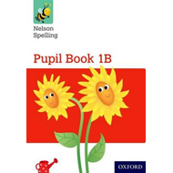 Nelson Spelling Pupil Book 1B Year 1/P2 (Red Level) (BOK)