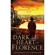 Dark Heart of Florence