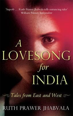 A Lovesong for India: Tales from East and West (BOK)