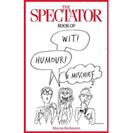 Spectator Book of Wit, Humour and Mischief (BOK)