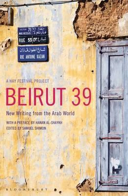 Beirut39: New Writing from the Arab World (BOK)