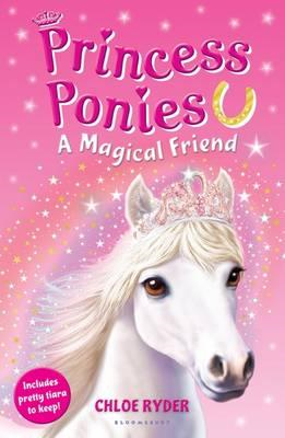 Princess Ponies 1: A Magical Friend (BOK)