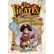Pirates! the Swashbuckling Storybook (BOK)
