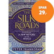 Produktbilde for The Silk Roads - A New History of the World (BOK)