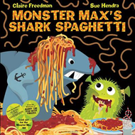 Monster Max's Shark Spaghetti (BOK)