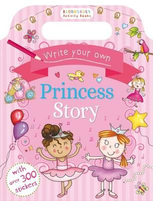Write Your Own Princess Story (BOK)