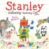 Stanley the Amazing Knitting Cat (BOK)