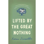 Lifted by the Great Nothing (BOK)