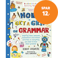 Produktbilde for How to Get a Grip on Grammar - The only grammar book you need for home learning (BOK)