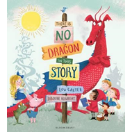 There Is No Dragon In This Story (BOK)