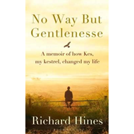No Way But Gentlenesse (BOK)