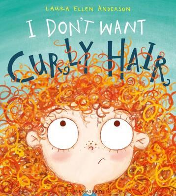 I Don't Want Curly Hair! (BOK)
