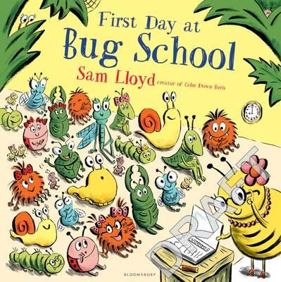 First Day at Bug School (BOK)
