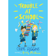 Trouble At School (BOK)