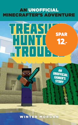 Minecrafters: Treasure Hunters in Trouble - An Unofficial Gamer's Adventure (BOK)