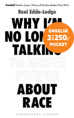Why I'm No Longer Talking to White People About Race (BOK)