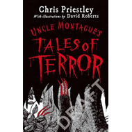 Uncle Montague's Tales of Terror (BOK)