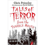 Tales of Terror from the Tunnel's Mouth (BOK)