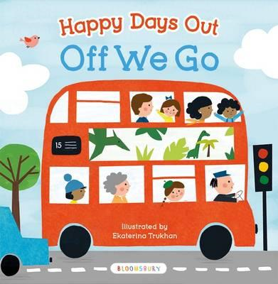 Happy Days Out: Off We Go! (BOK)
