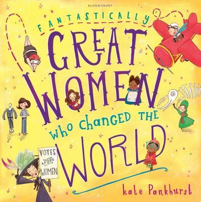Fantastically Great Women Who Changed The World (BOK)