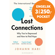 Produktbilde for Lost Connections - Why You're Depressed and How to Find Hope (BOK)