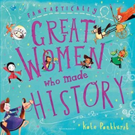 Fantastically Great Women Who Made History (BOK)