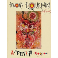 Appetites: A Cookbook (BOK)