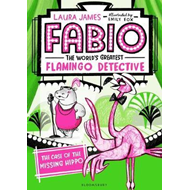 Fabio The World's Greatest Flamingo Detective: The Case of t (BOK)