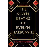 Seven Deaths of Evelyn Hardcastle (BOK)