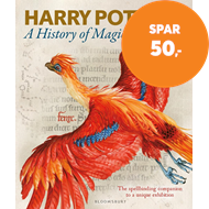 Produktbilde for Harry Potter - A History of Magic - The Book of the Exhibition (BOK)