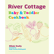 River Cottage Baby and Toddler Cookbook (BOK)