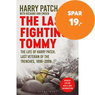 Produktbilde for The Last Fighting Tommy - The Life of Harry Patch, Last Veteran of the Trenches, 1898-2009 (BOK)
