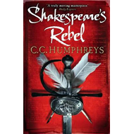 Shakespeare's Rebel (BOK)