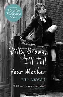 Billy Brown, I'll Tell Your Mother (BOK)