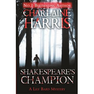 Shakespeare's Champion: A Lily Bard Mystery (BOK)
