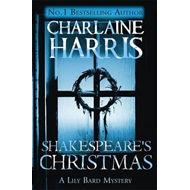 Shakespeare's Christmas: A Lily Bard Mystery (BOK)