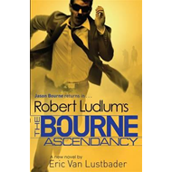 Robert Ludlum's the Bourne Ascendancy (BOK)