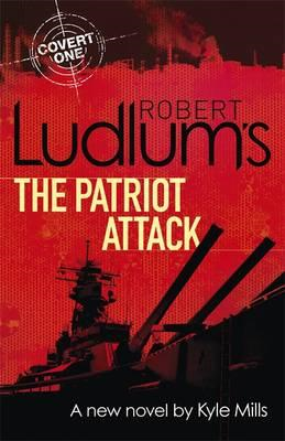 Robert Ludlum's The Patriot Attack (BOK)