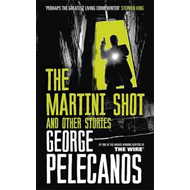 Martini Shot and Other Stories (BOK)